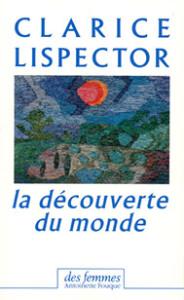 lispector-clarice-la-decouverte-du-monde