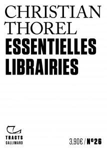 «Essentielles librairies, » Tracts Gallimard